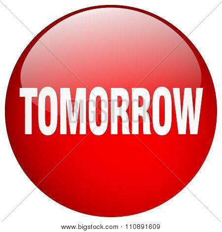 Tomorrow Red Round Gel Isolated Push Button