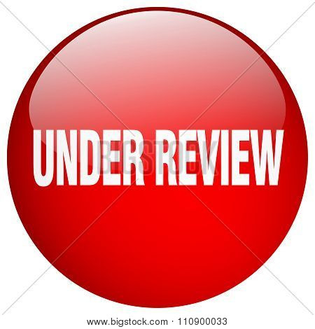 Under Review Red Round Gel Isolated Push Button