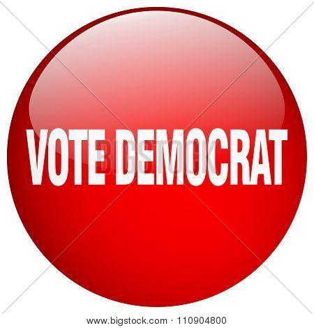 Vote Democrat Red Round Gel Isolated Push Button