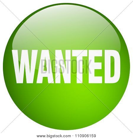 Wanted Green Round Gel Isolated Push Button