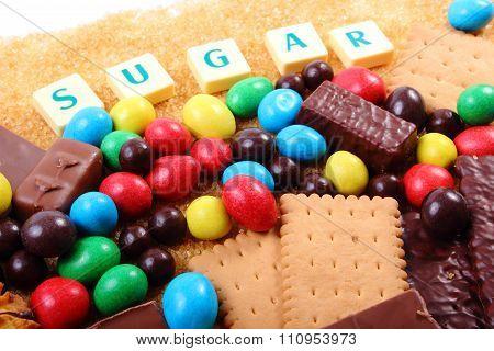 A Lot Of Sweets, Brown Sugar And Word Sugar, Unhealthy Food