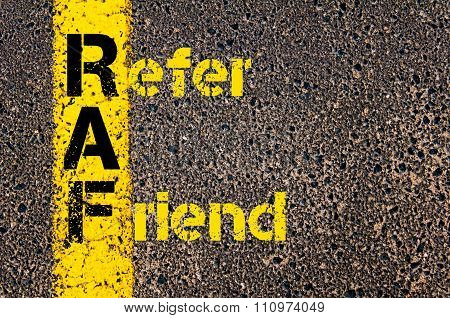 Advertising Business Acronym Raf Refer A Friend