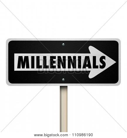 Millennials word on a one way road or street sign pointing the direction to find young people in Generation Y