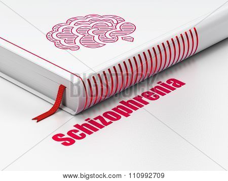 Medicine concept: book Brain, Schizophrenia on white background