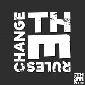 Change The Rules T-shirt Print. Minimal Design For T Shirts Applique, Fashion Slogan, Badge, Label C poster