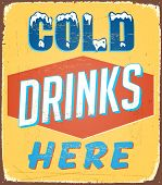 Vintage metal sign - Cold Drinks Here - Raster Version