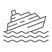 Sinking Ship Thin Line Icon, Disaster And Water, Boat Catastrophe Sign, Vector Graphics, A Linear Pa poster