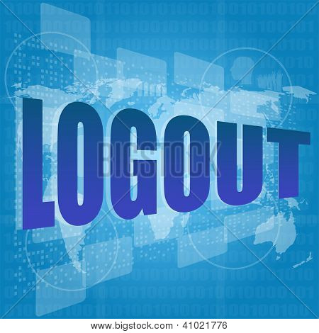 Logout Word On Touch Screen Interface