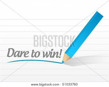 Dare To Win Written On A White Paper