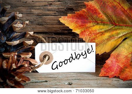 Autumn Label With Goodbye