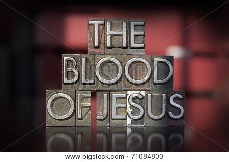 The Blood Of Jesus Letterpress