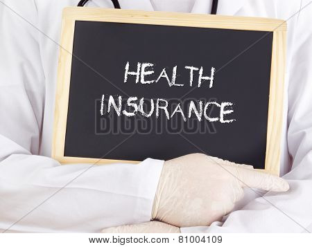 Doctor Shows Information On Blackboard: Health Insurance