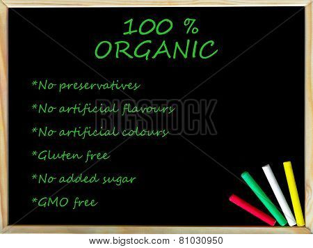 100% Organic Text On Blackboard