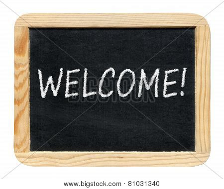 Blackboard With Welcome! Phrase Isolated On White Background
