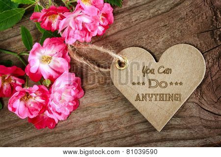 You Can Do Anything! Motivational Heart Shaped Message Card
