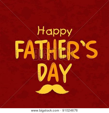 Happy Fathers Day celebrations greeting card design with stylish text and moustache on maroon background.