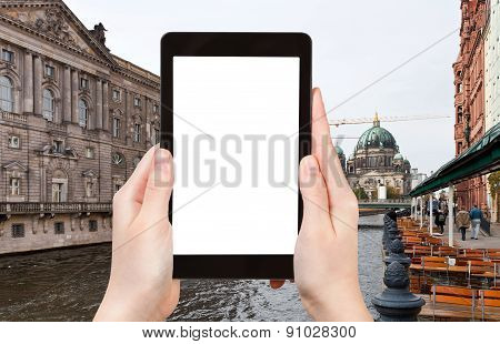 Tourist Photographs Spree River And Berliner Dom