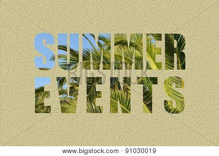 Summer events text with blue sky and palm leaves