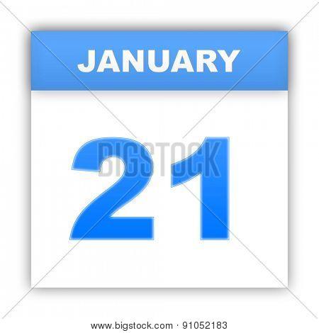 January 21. Day on the calendar. 3d