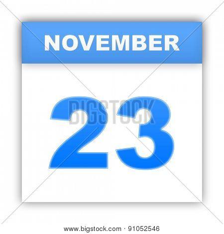 November 23. Day on the calendar. 3d