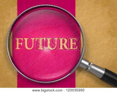 Future through Magnifying Glass.