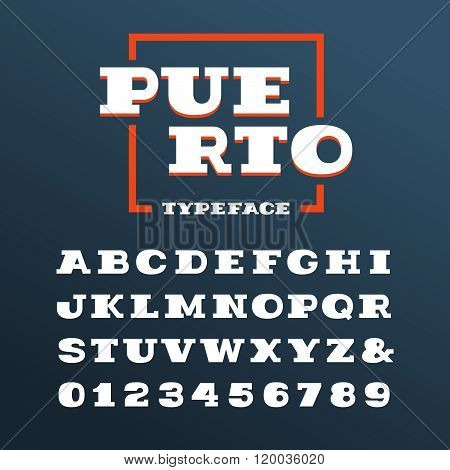 Wide Slab Serif Font. Vector Alphabet With Latin Letters And Numbers.