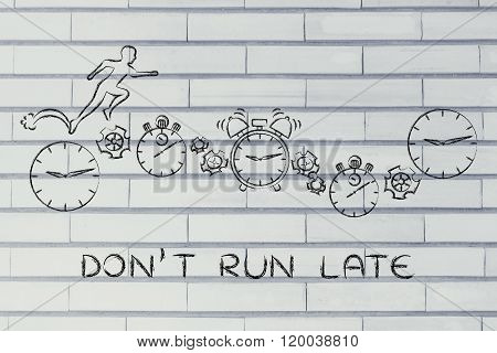 Man Running On Clocks, Stopwatches And Alarms; Don't Run Late