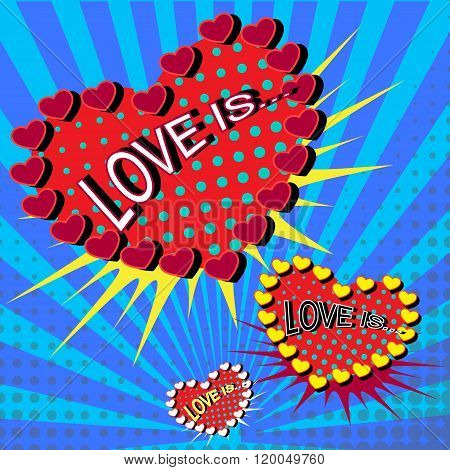 Love is cartoon explosion ower blue background.