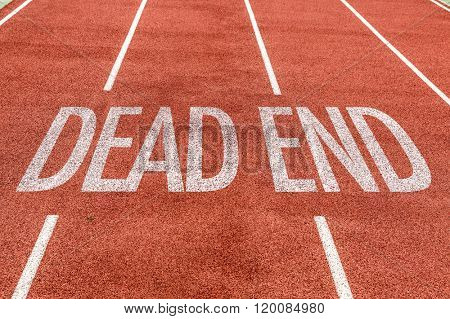 Dead End written on running track