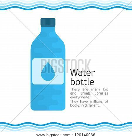 Bottle for water.