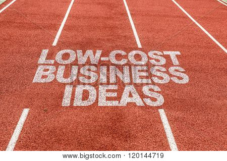 Low-Cost Business Ideas written on running track