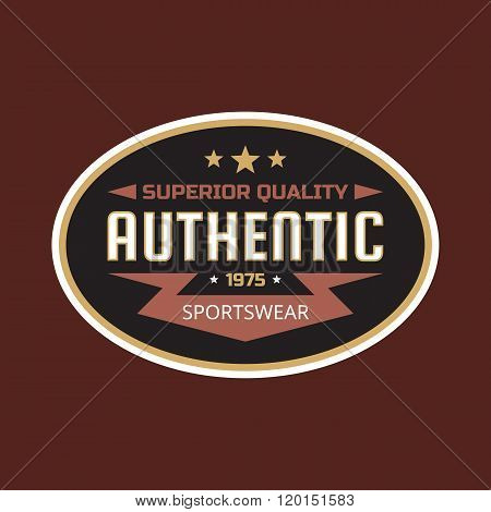 Authentic sportswear - superuor quality - vintage badge design concept illustration for t-shirt.