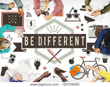 Be Different Ideas Significant Effect Change Difference Concept