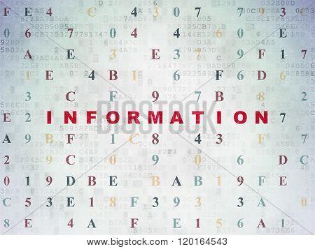 Information concept: Information on Digital Paper background