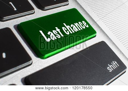 Last chance green keyboard with white words