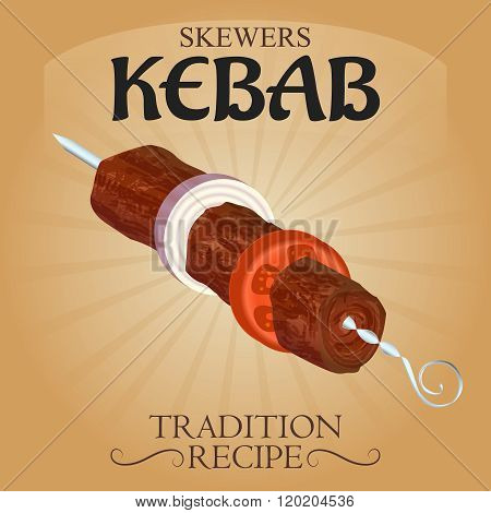 Delicious Skewers Kebab Tradition Recipe Poster Ad