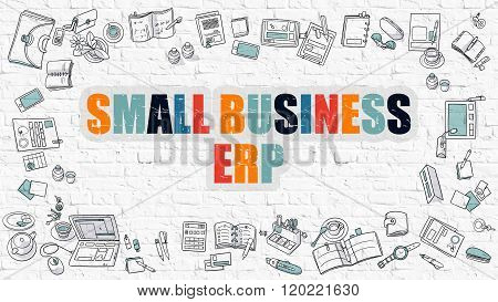 Multicolor Small Business ERP on White Brickwall. Doodle Style.