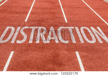 Distraction written on running track