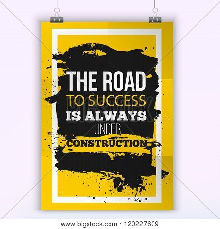 Motivation Business Quote Road to success. Mock up Poster. Design Concept on paper with dark stain e