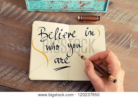 Handwritten Text Believe In Who You Are