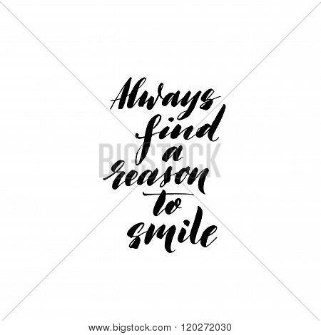 Always Find A Reason To Smile Phrase.