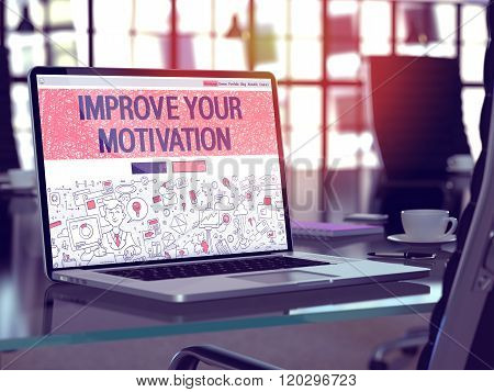 Improve Your Motivation Concept on Laptop Screen.