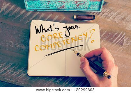 Handwritten Text What's Your Core Competency ?