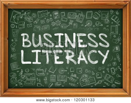 Green Chalkboard with Hand Drawn Business Literacy.