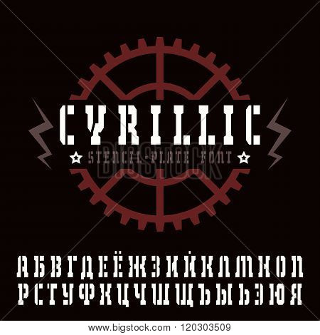 Cyrillic Stencil-plate Serif Font In Military Style