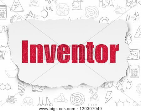Science concept: Inventor on Torn Paper background