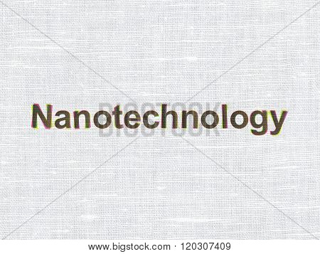 Science concept: Nanotechnology on fabric texture background