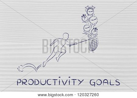 Man With Net Running To Collect Clocks And Alarms, Productivity Goals