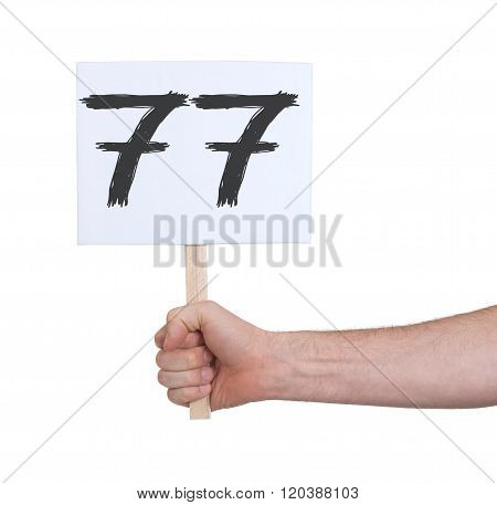 Sign With A Number, 77