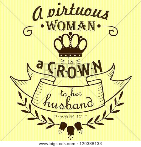 Bible verse a Virtuous woman a crown to her husband